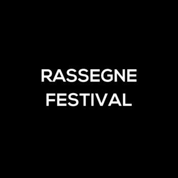 Rassegne e Festival