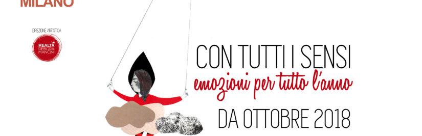 Curiamo la rassegna CON TUTTI I SENSI – EMOZIONI PER TUTTO L'ANNO 2018/2019 al TEATRO MENOTTI di Milano