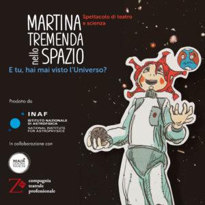 MARTINA TREMENDA NELLO SPAZIO @Con tutti i sensi @ TEATRO MENOTTI