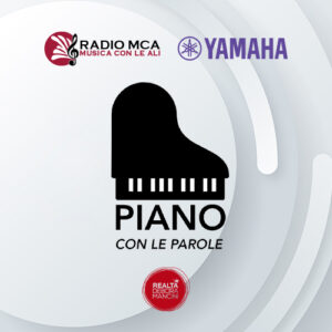 PIANO CON LE PAROLE @ Radio MCA